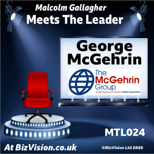 George McGehrin on the Meet The Leader Show at BizVision.co.uk