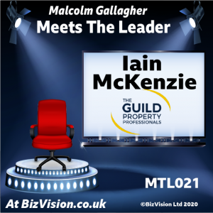 MTL021: Iain McKenzie, CEO of the Guild of Property Professionals on the MTL Show