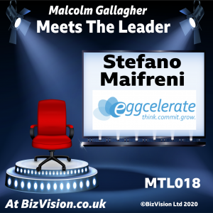 MTL016: Stefano Maifreni of Eggcelerate talks business growth on the MTL Show