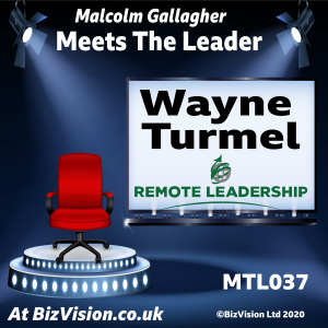 Wayne Turmel of the Remote Leadership Institute on the MTL Show