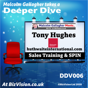 DDV006: Making sales training effective with Tony Hughes, CEO, Huthwaite International