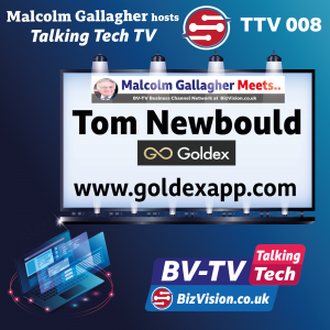 TTV008: Fintech Marketing is key to product launch says Goldex CMO, Tom Newbould