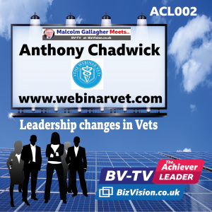 New leadership being rapidly adopted by vets says Webinar Vet CEO, Anthony Chadwick