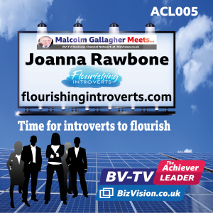 ACL005: Time for introverts to flourish and here's how says Joanna Rawbone