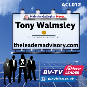 ACL012: Creating & leading winning teams with former football manager, Tony Walmsley