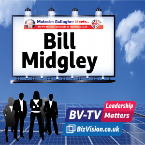LM012: The importance of experience – A BV-TV chat with Bill Midgley