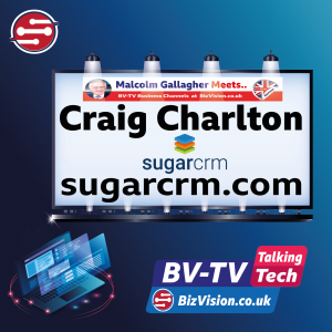 TT017: AI in CRM brings deeper customer insights says Craig Charlton, CEO of SugarCRM