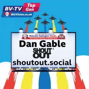 Dan Gable of shoutpout.social on BizVision BV-TV Top Gun Show