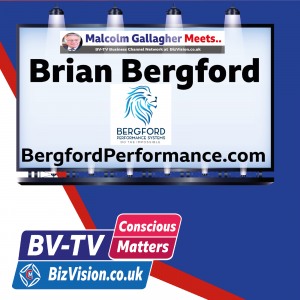 CM012: Conscious leaders improve performance says expert Brian Bergford on BV-TV Show