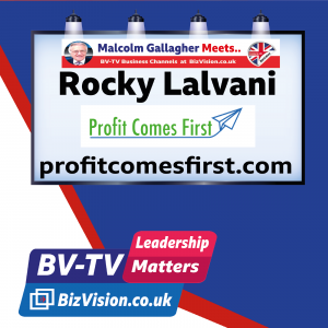 LM020: Put Profit FIRST with this formula urges Rock Lalvani on BizVision BV-TV Leadership Show