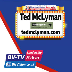 Ted McLyman on BizVision BV-TV Leadership Matters Show