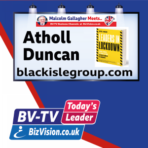 Leaders In Lockdown author Atholl Duncan guests on BV-TV Todays Leader Channel