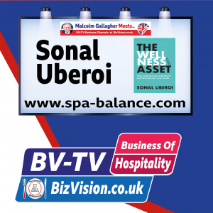Sonal Uberoi, author of hospitality action book, The Wellness Asset, on BV-TV
