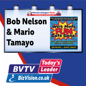 """""""Work Made Fun Gets Done"""" says co-authors Mario Tamayo and Dr. Bob Nelson on BVTV"""