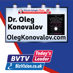 Creating a compelling business vision is key today says author Dr. Oleg Konovalov on BVTV