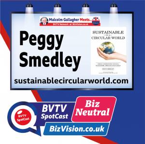 Peggy Smedley on BVTV BizNeutral SpotCast at BizVision.co.uk