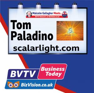 Tom Paladino of ScalarLight on BVTV at BizVision.co.uk
