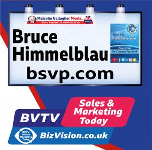 Bruce Himmelblau of BSVP on BVTV at BizVision.co.uk