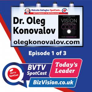 The Vision Code BVTV Trilogy Ep. 1 with  author Dr. Oleg Konovalov