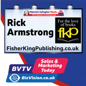Rick Armstrong of Fisher King Publishing on BVTV at Bizvision.co.uk