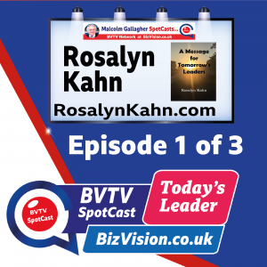 Leaders must be good at public speaking says Rosalyn Kahn in ep. 1 of BVTV Trilogy