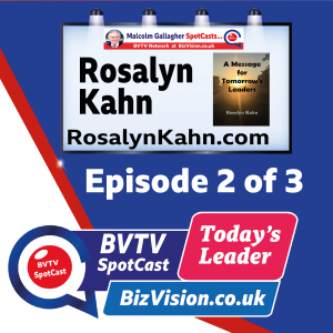 Effective TIME management is a key leader skill says Prof. Rosalyn Kahn in ep. 2 of her BVTV Trilogy