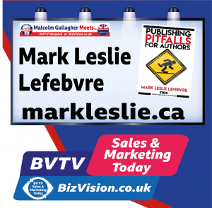 Mark Leslie Lefebvre on BVTV at BizVision.co.uk